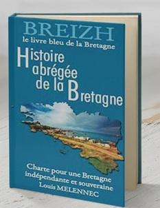 Le Blog De Louis Melennec Histoire De La Bretagne D Apres
